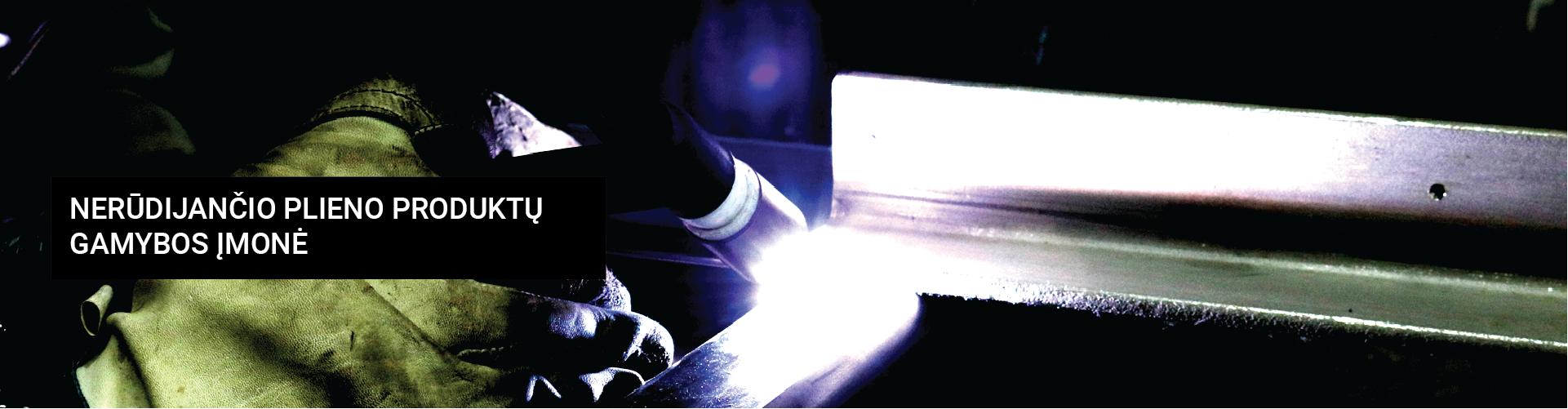 Nerūdijančio plieno produktų gamybos įmonė